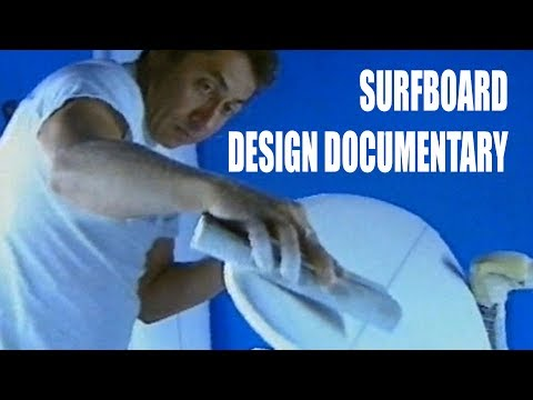 surfboard design documentary