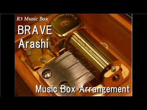 BRAVE/Arashi [Music Box]