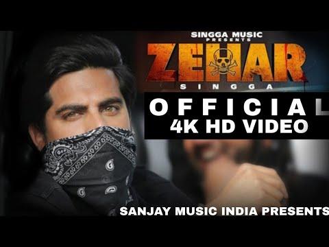Zeharofficial Video : Singga  Latest Punjabi Song 2019  Sanjay Meena