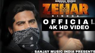 Zehar(Official Video) : Singga | Latest Punjabi Song 2019 | Sanjay Meena