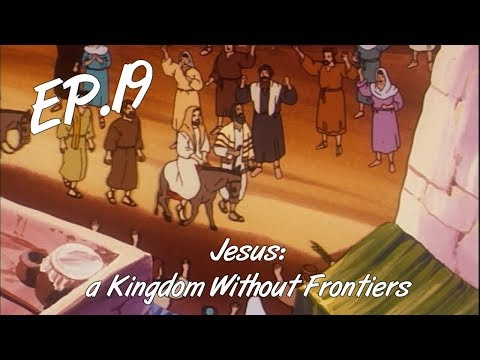 TRIUMPHANT ENTRY INTO JERUSALEM - Jesus: a Kingdom Without Frontiers, ep. 19 - EN