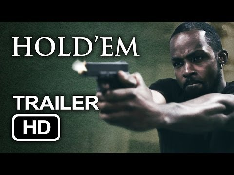 HOLD'EM - Official Trailer (2014) HD