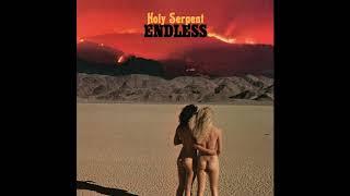 Holy Serpent - Endless (Full Album 2019)