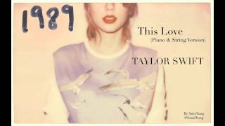 This Love (Piano & String Version) - Taylor Swift - by Sam Yung