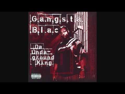 Gangsta Blac  Get Da Fuck