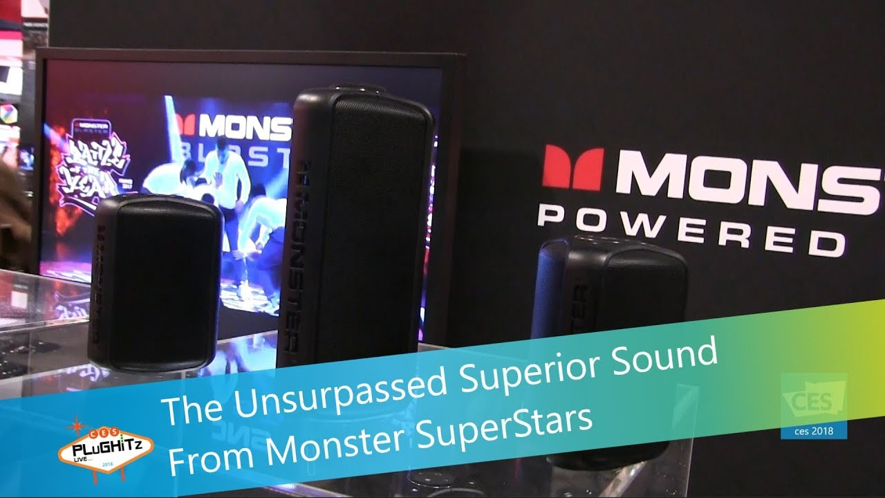 1146baf898a The Unsurpassed Superior Sound From Monster SuperStars @ CES 2018 ...