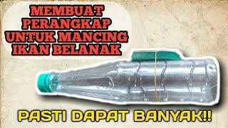 Download Video MEMBUAT PERANGKAP MANCING IKAN BELANAK MUDAH!! MP3 3GP MP4