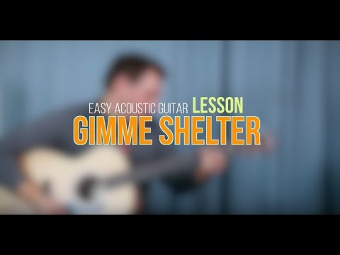 Easy Acoustic Guitar Lesson - Gimme Shelter - The Rolling Stones