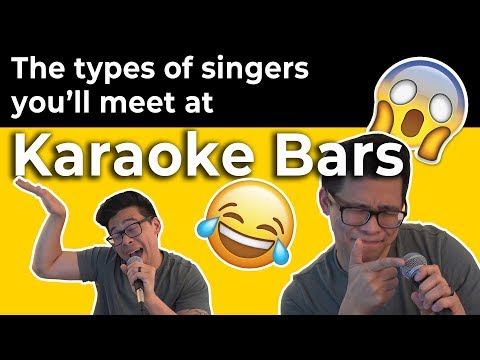 The Types Of Singers You'll Meet At Karaoke Bars [A Must Watch!!]