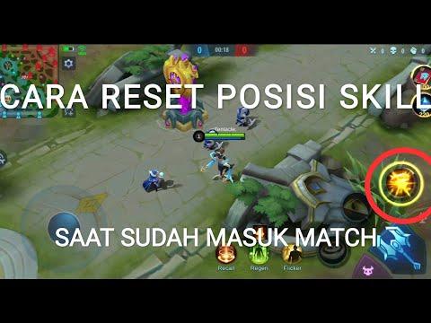 CARA RESET POSISI SKILL SAAT SUDAH MASUK GAME MOBILE LEGENDS