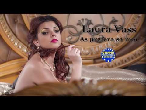 Laura Vass - As prefera sa mor (Official Track)