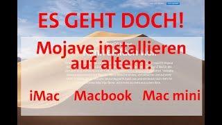 ES GEHT DOCH! MacOS Mojave auf einem ALTEN Mac installieren Macbook Pro Mac mini iMac Macbook