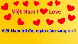 Viet Nam I love Karaoke beat chuẩn giảm tone tách lời beat chuẩn Tự Hào Việt Nam tôi yêu Quang Anh