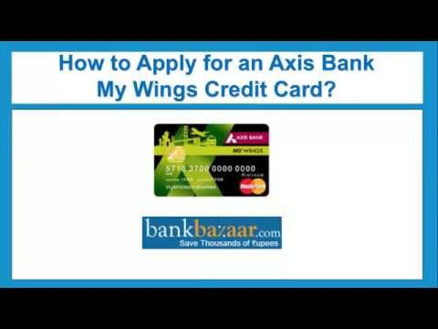 How To Apply For An Axis Bank My Wings Credit Card ?