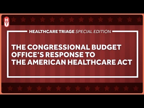 Results Are In! Congressional Budget Office Scores the American Health Care Act