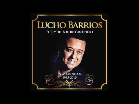 Lucho Barrios - In Memoriam 1935 - 2010 (Full Album)