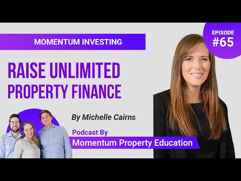 Raising Millions For Property Investing   Michelle Cairns