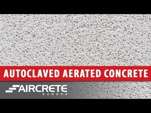 What is Autoclaved Aerated Concrete (AAC or aircrete)?
