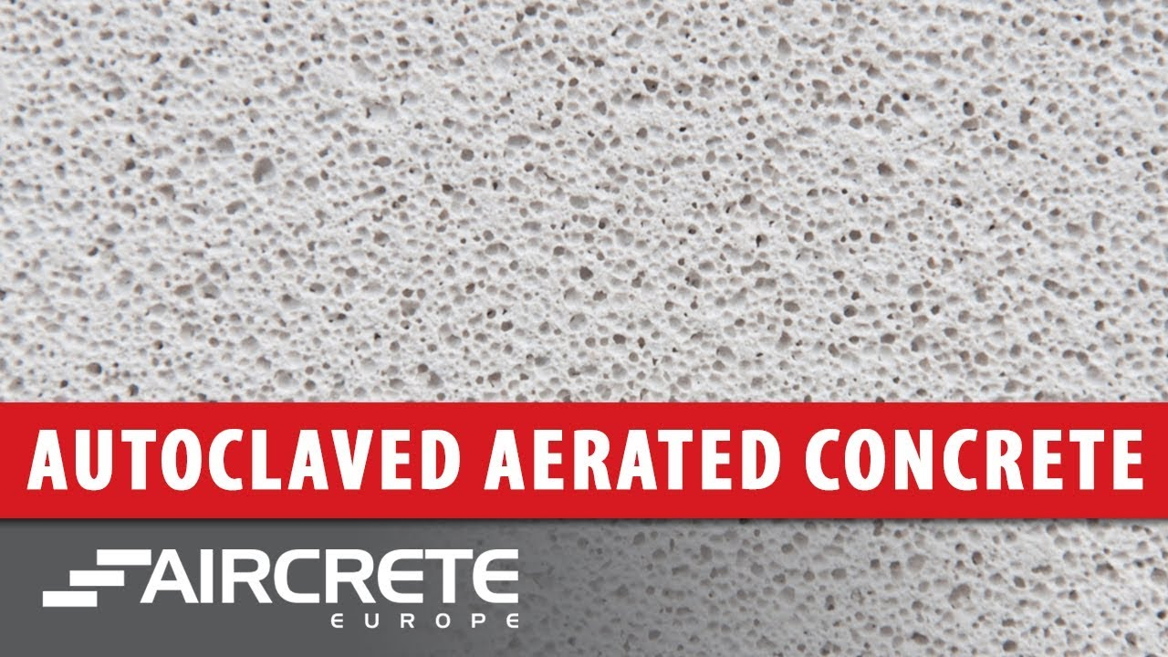 What Is Autoclaved Aerated Concrete Aac Or Aircrete