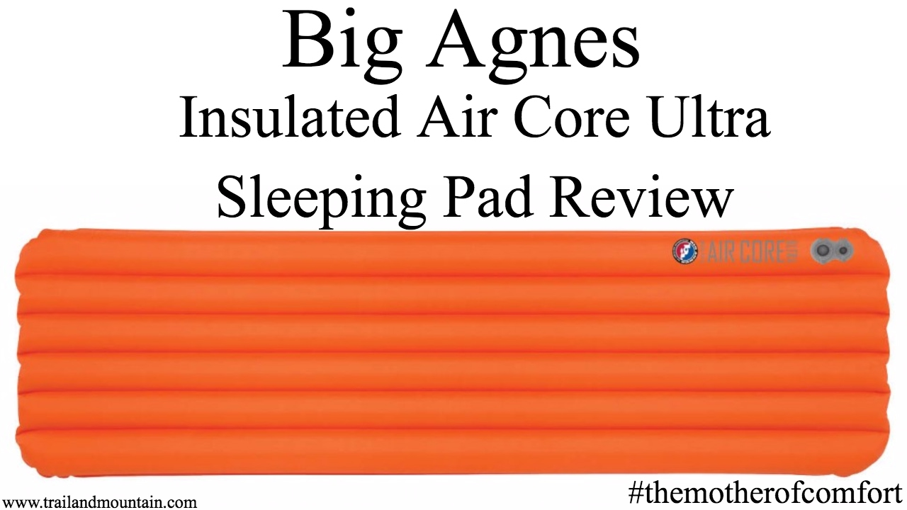Big Agnes Air Core Ultra Insulated Sleeping Pad Review - YouTube 5828484e75a5