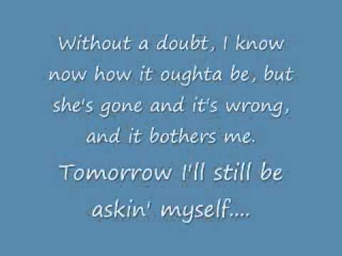 She never cried in front of me by toby keith(lyrics)