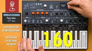 Arturia MicroFreak:  160 Presets and Patterns - No Talking
