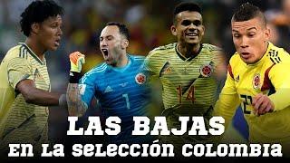 ¡OSPINA NO VA! BAJAS Y REEMPLAZOS en la Selección Colombia para los partidos de Venezuela y Chile