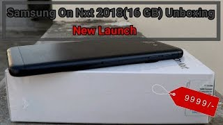 Samsung Galaxy On Nxt 2018(16 GB) Unboxing And Review I Hindi