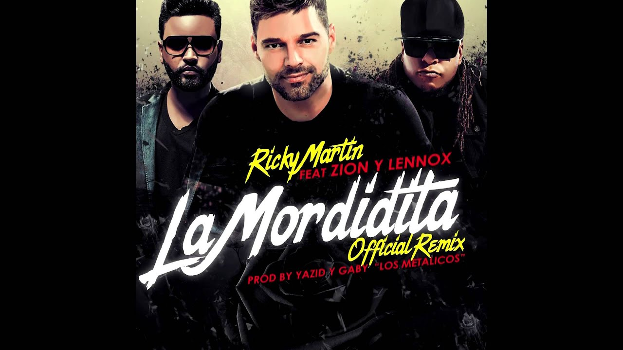 Download Ricky Martin Feat Zion y Lennox - La Mordidita Remix