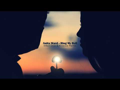 Anita Ward   Ring My Bell Infect Drop & Kryscow Remix