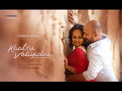 """Vaan Varuvan (From ""Kaatru Veliyidai"")"" Wedding Video  (solbrothers)"