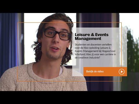 Inholland - Leisure & Events Management: Studenten en docenten over de opleiding