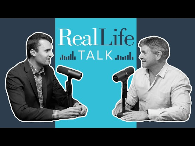 Ep.008 | Jack Hibbs and Charlie Kirk: What Will You Stand For? | Real Life Talk