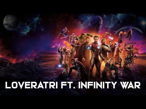 Loveratri | Chogada Tara ft. Infinity War