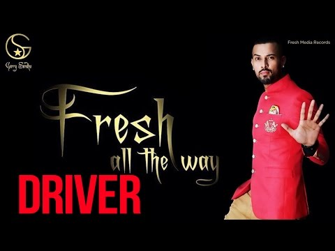 Garry Sandhu | Driver | Latest Punjabi Songs 2014