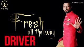 Garry Sandhu | Driver | Latest Punjabi Songs 2014