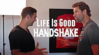 Bert Jacobs Teaches the Life Is Good Handshake