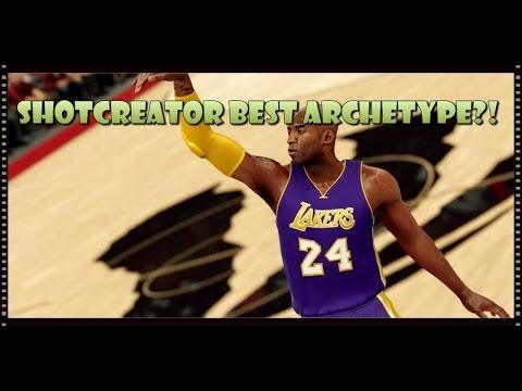 NBA2K17 - SHOTCREATOR IS KING!!! Archetype Discussion