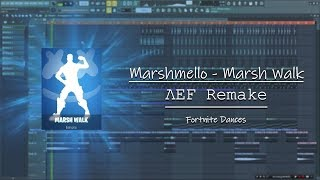 Marshmello - Marsh Walk/Fortnite Dances (ΛEF Remake) [FREE DOWNLOAD]