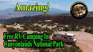 Great Free Camp Sİte In Canyonlands National Park