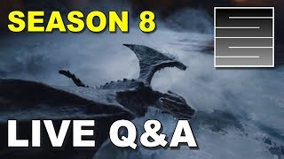 Game Of Thrones Season 8 Predictions - Live Q&A!
