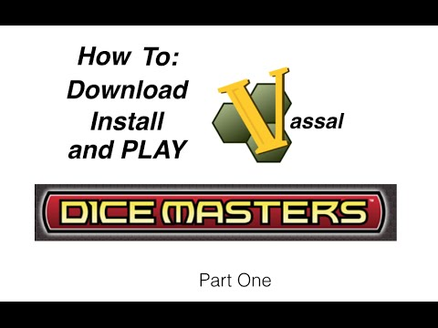 Download Vassal and Install Dice Master module