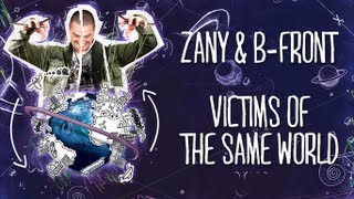 Zany B-Front Victims Of The Same World Preview PlanetZany.mp3