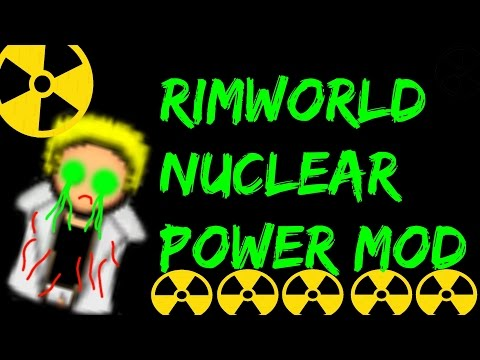 Rimworld Mod Guide: Rimushima Nuclear Power! Rimworld Mod Showcase