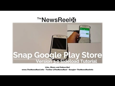 How to Sideload Snap Google Play Client v3 for BlackBerry 10 - The