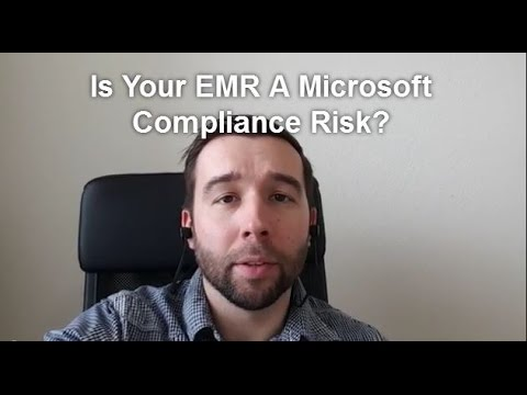 Is Your EMR A Microsoft Compliance Risk?