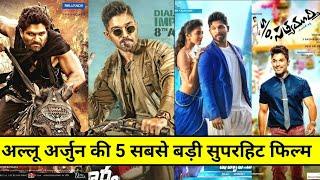 TOP 5 Biggest Superhit Hindi Dubbed Movies Of Stylish Star Allu Arjun Movies