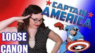 Loose Canon: Captain America