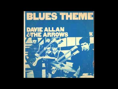 Davie Allan & the Arrows - Blues' Theme (1967)