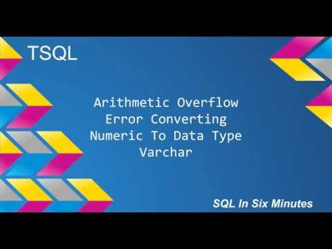 TSQL: Arithmetic Overflow Error Converting Numeric To Data Type Varchar